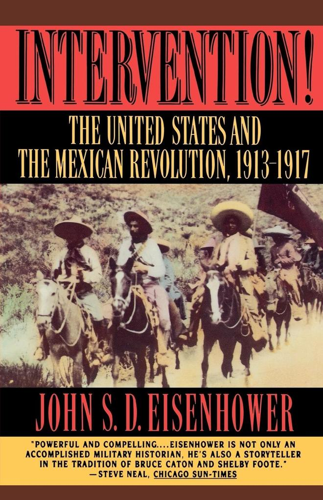 Intervention: The United States and the Mexican Revolution, 1913-1917 als Taschenbuch