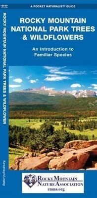 Rocky Mountain National Park Trees & Wildflowers: A Folding Pocket Guide to Familiar Plants als Taschenbuch