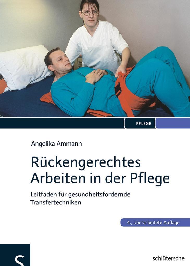 Rückengerechtes Arbeiten in der Pflege als Buch (gebunden)