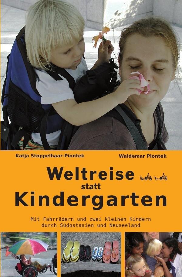 Weltreise statt Kindergarten als Buch (kartoniert)