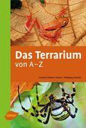 Das Terrarium von A-Z