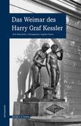Das Weimar des Harry Graf Kessler