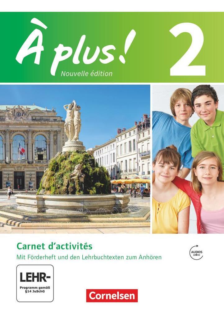 À plus! Nouvelle édition. Band 2. Carnet d'activités mit Audio- und Video-Materialien online als Buch (kartoniert)