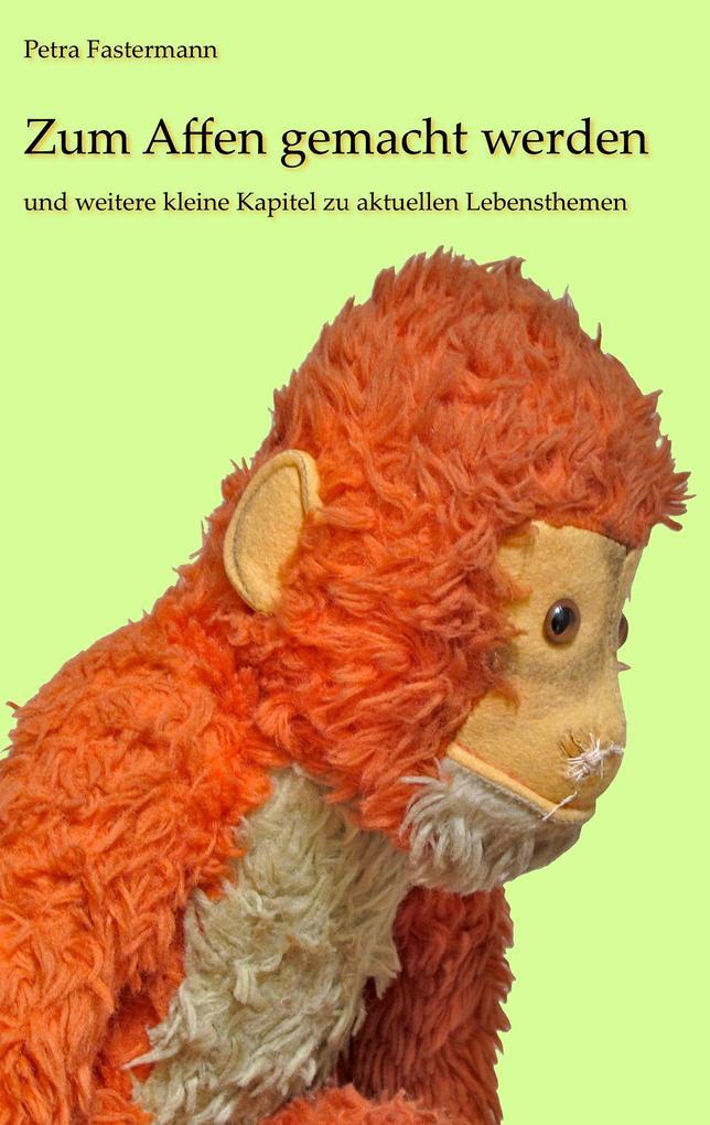 Zum Affen gemacht werden als eBook
