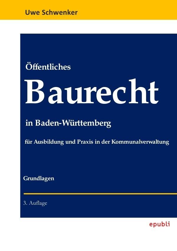 Öffentliches Baurecht in Baden-Württemberg als Buch (kartoniert)