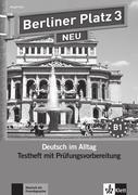Berliner Platz 3 NEU - Testheft mit Prüfungsvorbereitung 3 mit Audio-CD