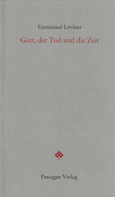 Gott, der Tod und die Zeit als Buch (kartoniert)