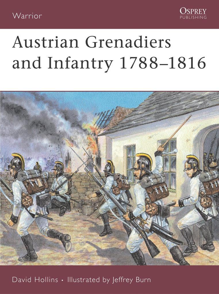 Austrian Infantry and Grenadiers als Buch (gebunden)