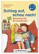 Schlag auf, schau nach!. Wörterbücher und CD-ROM für die Grundschule / Schlag auf, schau nach! Neubearbeitung
