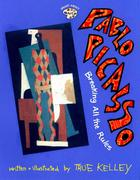 Pablo Picasso: Breaking All the Rules: Breaking All the Rules