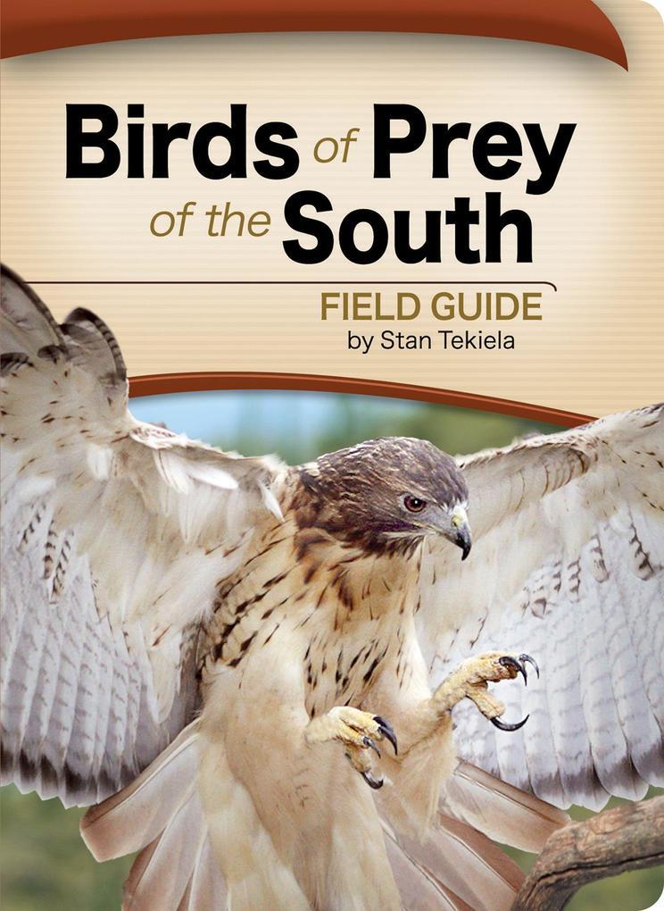 Birds of Prey of the South Field Guide als Taschenbuch