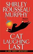 Cat Laughing Last: A Joe Grey Mystery
