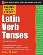 Practice Makes Perfect Latin Verb Tenses