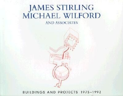 James Stirling, Michael Wilford, and Associates: Buildings and Projects, 1975-1992 als Buch (gebunden)