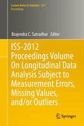 ISS-2012 Proceedings Volume On Longitudinal Data Analysis Subject to Measurement Errors, Missing Values, and/or Outliers