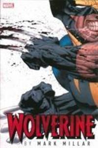 Wolverine By Mark Millar Omnibus als Buch (gebunden)