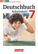 Deutschbuch 7. Schuljahr. Gymnasium Hessen. Arbeitsheft mit Lösungen