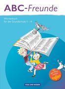 ABC-Freunde - Für das 1. bis 4. Schuljahr - Östliche Bundesländer