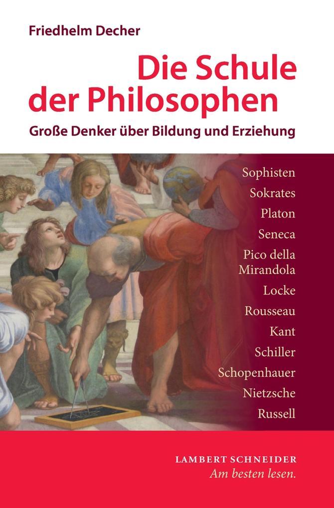 Die Schule der Philosophen als eBook epub