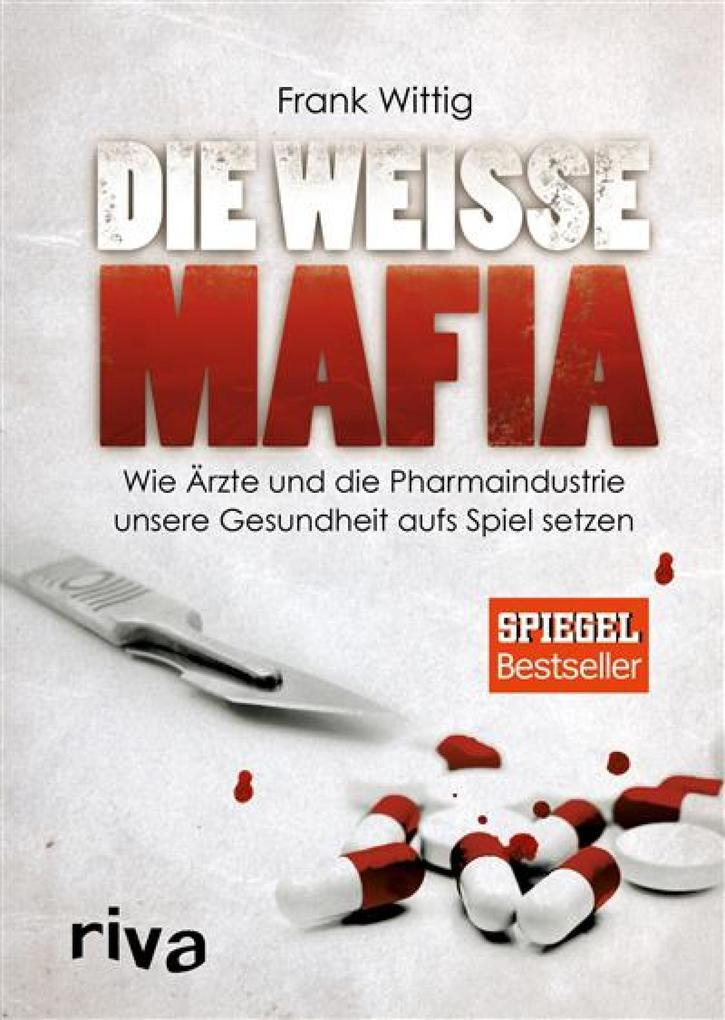 Die weiße Mafia als eBook