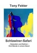 Schlawiner-Safari