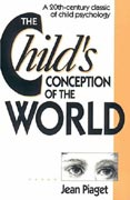 The Child's Conception of the World: A 20th-Century Classic of Child Psychology: A 20th-Century Classic of Child Psychology als Buch (kartoniert)