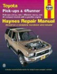 Toyota Pick-Ups 1979 Thru 1995, 4Runner 1984 Thru 1995 & Sr5 Pick-Up 1979 Thru 1995 Haynes Repair Manual als Taschenbuch