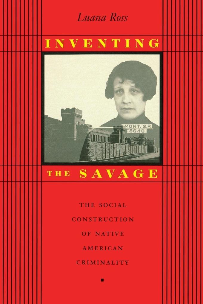 Inventing the Savage als Taschenbuch