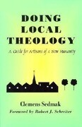 Doing Local Theology: A Guide for Artisians of a New Humanity