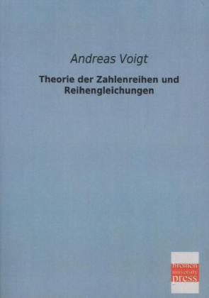 Theorie der Zahlenreihen und Reihengleichungen als Buch (kartoniert)