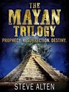 The Mayan Trilogy