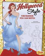Hollywood Style: Fun Fashions You Can Sketch