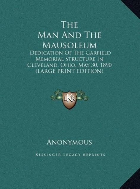 The Man And The Mausoleum als Buch (gebunden)