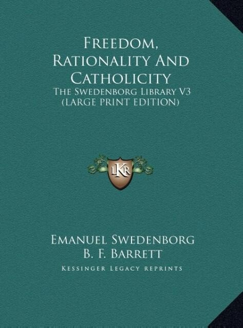 Freedom, Rationality And Catholicity als Buch (gebunden)