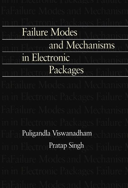 Failure Modes and Mechanisms in Electronic Packages als Buch (kartoniert)