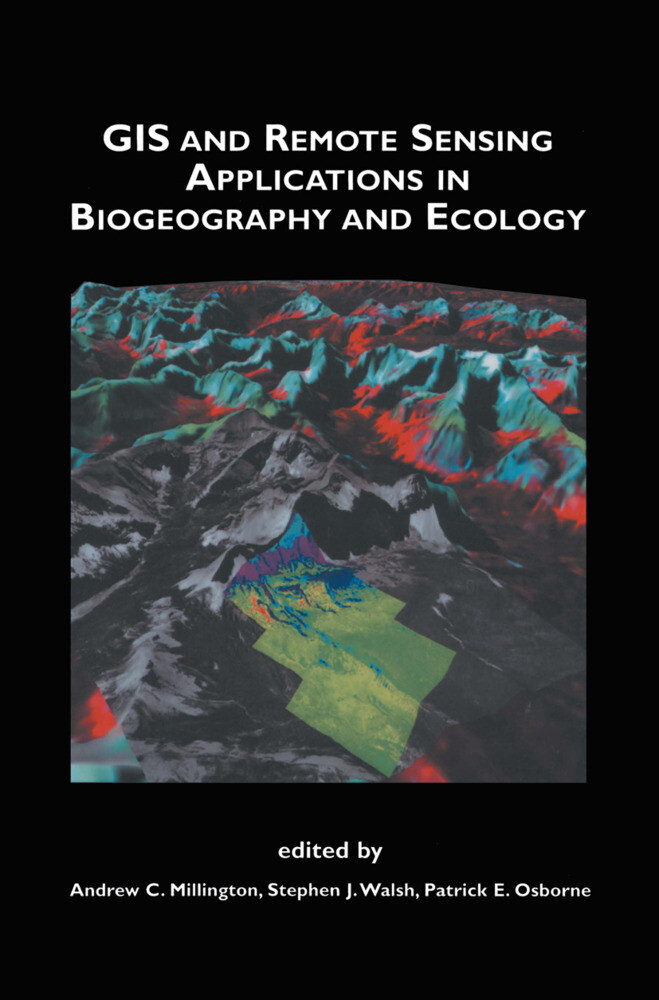 GIS and Remote Sensing Applications in Biogeography and Ecology als Buch (kartoniert)