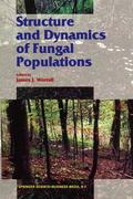 Structure and Dynamics of Fungal Populations