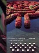 Robert Irwin Getty Garden