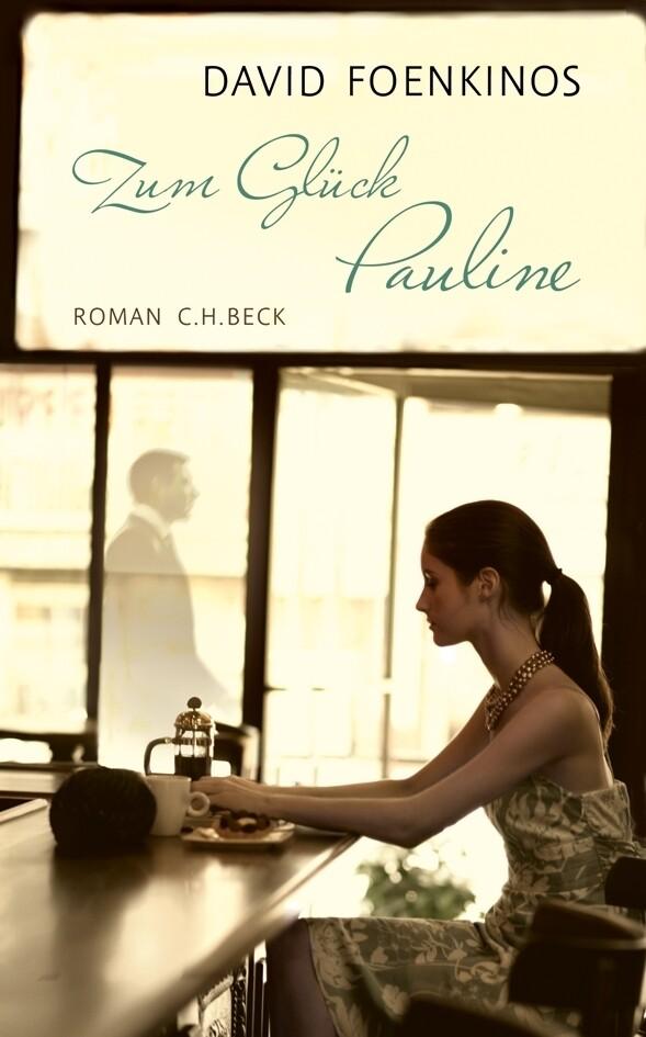 Zum Glück Pauline als Buch (kartoniert)