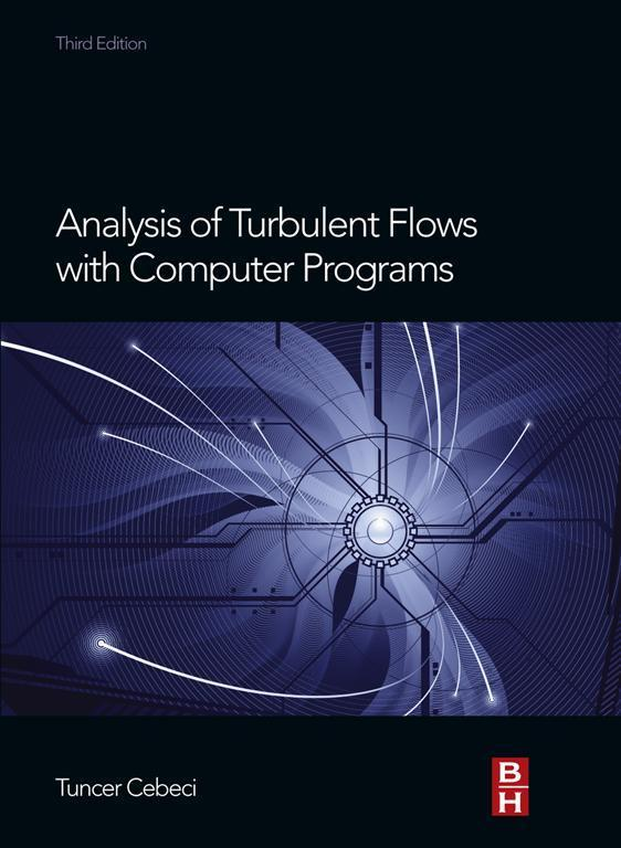 Analysis of Turbulent Flows with Computer Programs als eBook epub