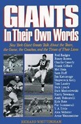 Giants: In Their Own Words