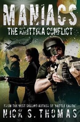 Maniacs: The Krittika Conflict als Taschenbuch