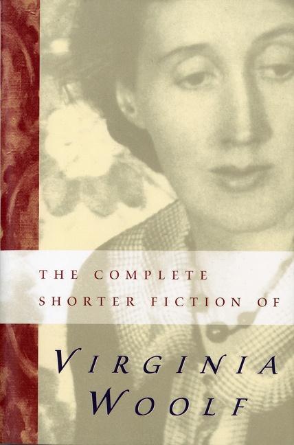 The Complete Shorter Fiction of Virginia Woolf als Taschenbuch