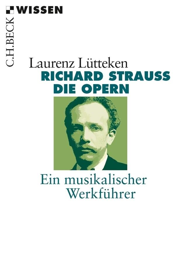 Richard Strauss. Die Opern als Taschenbuch