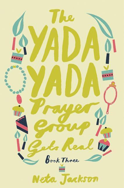 The Yada Yada Prayer Group Gets Real als Taschenbuch