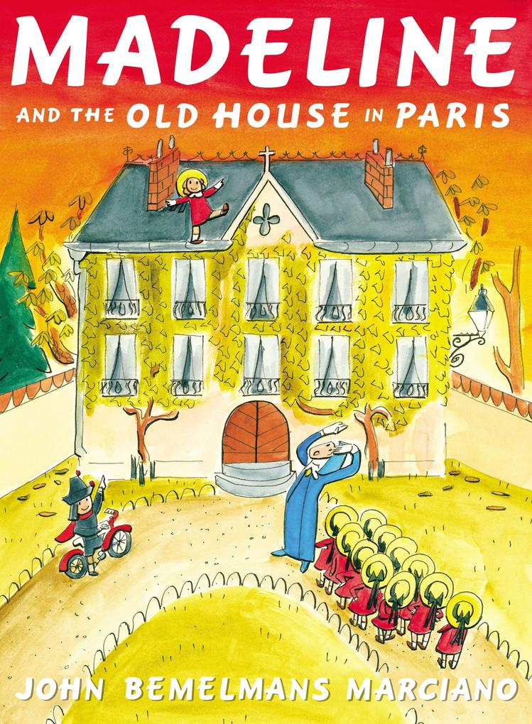 Madeline and the Old House in Paris als Buch (gebunden)