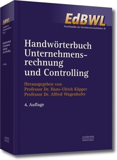 Handwörterbuch Unternehmensrechnung und Controlling (HWU) als Buch (gebunden)