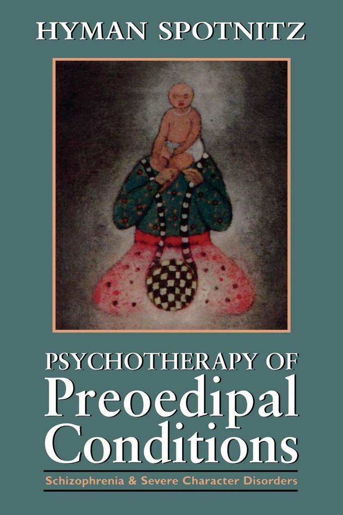 Psychotherapy of Preoedipal Conditions als eBook epub