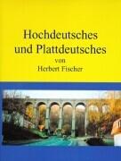Hochdeutsches und Plattdeutsches als Buch (gebunden)