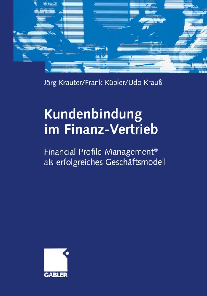Kundenbindung im Finanz-Vertrieb als Buch (kartoniert)